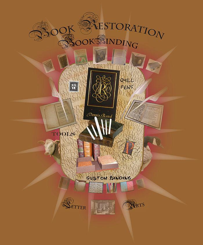 Dennis Ruud: Book Restoration, Teflon Tools, Quill Pens